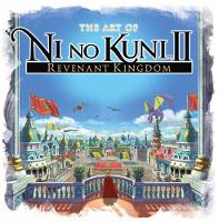 The Art of Ni No Kuni 2: Revenant...