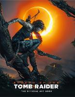 Shadow of the Tomb Raider The ...