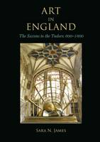 Art in England: The Saxons to the...