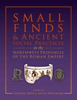 Small Finds and Ancient Social...