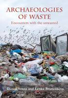 Archaeologies of Waste: Encounters...