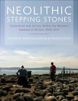 Neolithic Stepping Stones: Excavation...