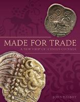 Made for Trade: A New View of Icenian...