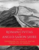 From Roman Civitas to Anglo-Saxon...
