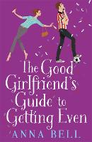 The Good Girlfriend's Guide to ...