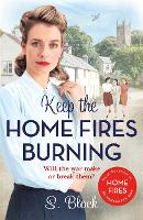 Keep the Home Fires Burning: A...