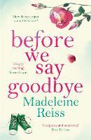 Before We Say Goodbye: An emotional...