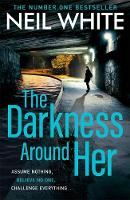 The Darkness Around Her: Assume...