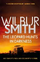 The Leopard Hunts in Darkness: The...