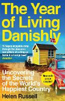 The Year of Living Danishly:...