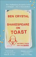 Shakespeare on Toast: Getting a Taste...