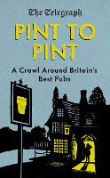 Pint to Pint: A Crawl Around ...