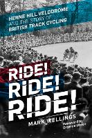 Ride! Ride! Ride!: Herne Hill...