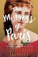 The Mistress of Paris: The...