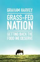 Grass-Fed Nation: Getting Back the...