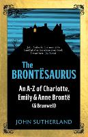 The Brontesaurus: An A-Z of ...