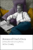 Rooms of One's Own: 50 Places That...