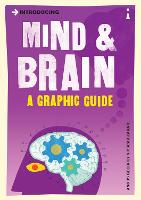 Introducing Mind and Brain: A Graphic...
