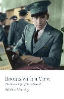 Rooms with a View: The Secret Life of...