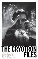 The Cryotron Files: The strange death...