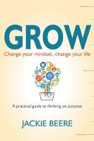 Choose to Grow: Thinking on Purpose...