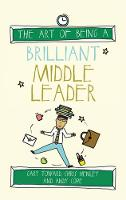 The Art of Being a Brilliant Middle...