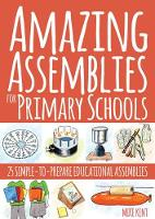 Amazing Assemblies for Primary...