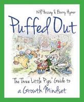 Puffed Out: The Three Little Pigs'...