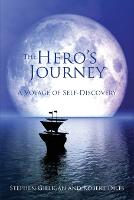 The Hero's Journey: A Voyage of...