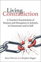 Living Contradiction: A Teacher's...
