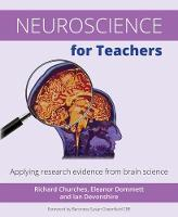 Neuroscience for Teachers: Applying...
