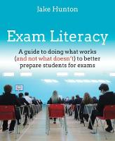 Exam Literacy: A guide to doing what...