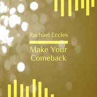 Make Your Comeback: Become the Best...