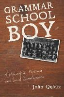Grammar School Boy: A Memoir of...
