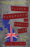 Planes, Passports and Porkie Pies -...