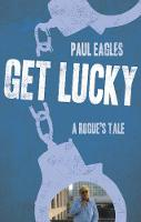 Get Lucky: A Rogue's Tale