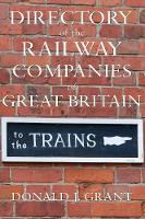 Directory of the Railway Companies of...
