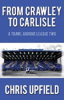 From Crawley to Carlisle: A Trawl...