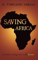 Saving Africa: A book to change the...