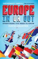 Europe - in or Out?: Everything You...