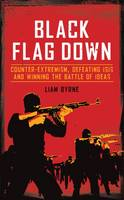 Black Flag Down: Counter-Extremism,...