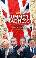 Summer Madness: How Brexit Split the...