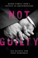 Not Guilty: Queer Stories from a...