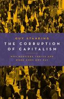The Corruption of Capitalism: Why...