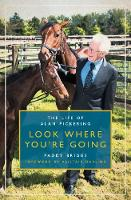 Look Where You're Going: The Life of...