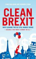 Clean Brexit: Why leaving the EU ...