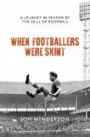 When Footballers Were Skint: A ...