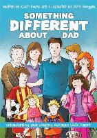 Something Different About Dad: How to...