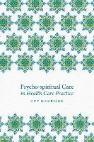 Psycho-spiritual Care in Health Care...