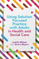 Using Solution Focused Practice with...